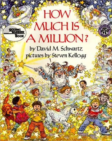 9780688136307: How Much Is a Million? (A Mulberry Big Book)