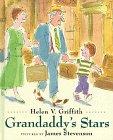 Grandaddy's Stars: Griffith, Helen V.