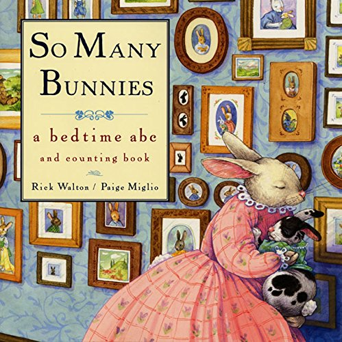 9780688136567: So Many Bunnies: A Bedtime ABC and Counting Book (A bedtime ABC & counting book)