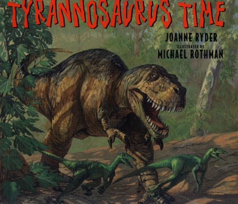 9780688136826: Tyrannosaurus Time (Just for a Day Book)