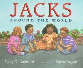 Jacks Around the World: Lankford, Mary D.