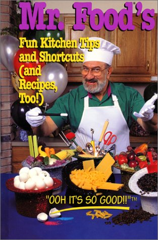 9780688137106: Mr. Food-Fun Kitchen Tips (And Recipes, Too!)