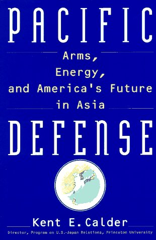 9780688137380: Pacific Defense: Arms, Energy, and America's Future in Asia