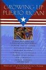 Growing Up Puerto Rican: De Jesus, Joy; Vega, Ed