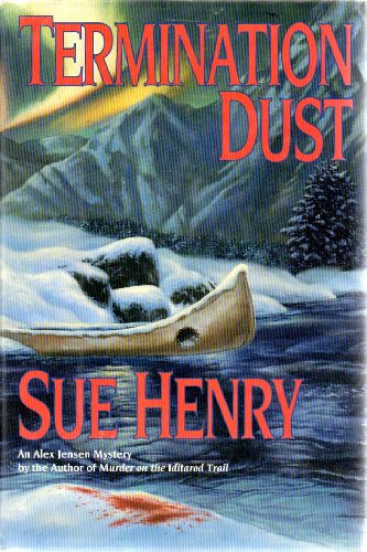Termination Dust: Sue Henry