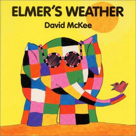 9780688137601: Elmer's Weather Board Book (Elmer Books)