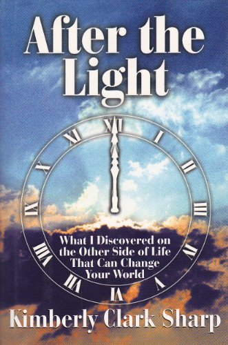 9780688137649: After the Light: What I Discovered on the Other Side of Life That Can Change Your World