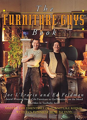 The Furniture Guys Book: L'erario, Joe; Feldman, Ed