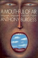 9780688137892: A Mouthful of Air: Language, Languages...Especially English