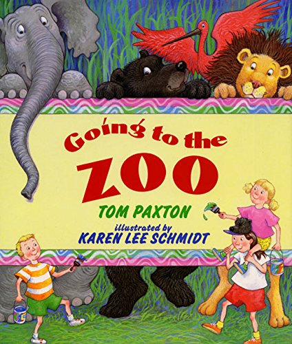 Going to the Zoo: Paxton, Tom