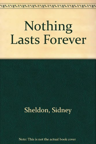 9780688138745: Nothing Lasts Forever