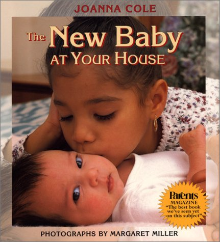 The New Baby at Your House: Joanna Cole