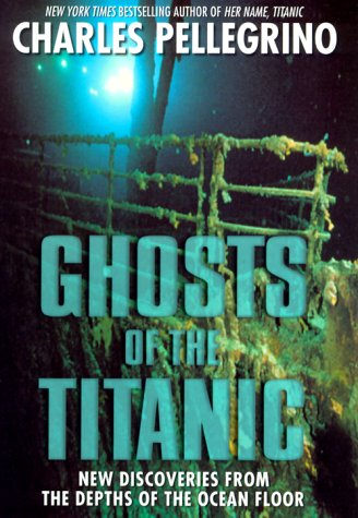 Ghosts of the Titanic: James Cameron; Charles R. Pellegrino