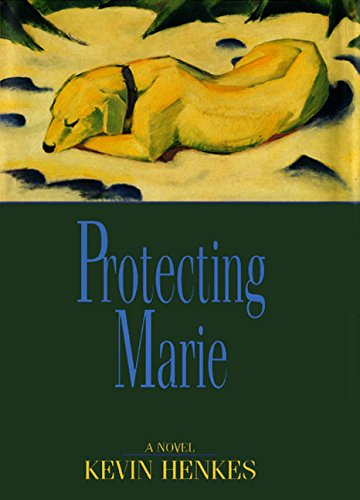 Protecting Marie: Henkes, Kevin