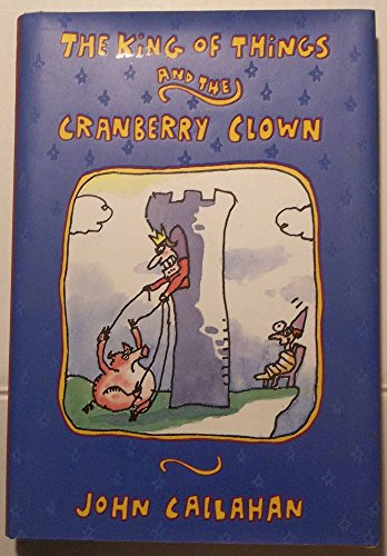 The King of Things and the Cranberry Clown (SIGNED)
