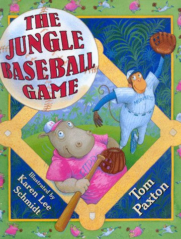 The Jungle Baseball Game (0688139795) by Paxton, Tom; Schmidt, Karen Lee