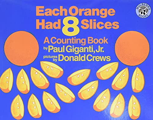 9780688139858: Each Orange Had 8 Slices (Counting Books (Greenwillow Books))