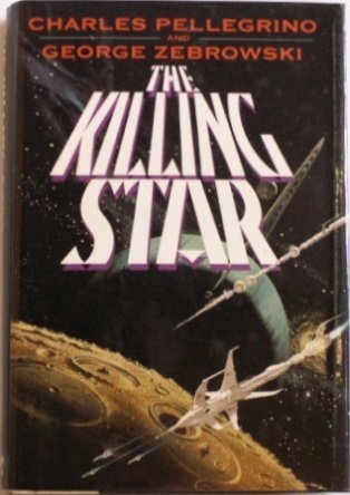 The Killing Star: Pellegrino, Charles; Zebrowski, George