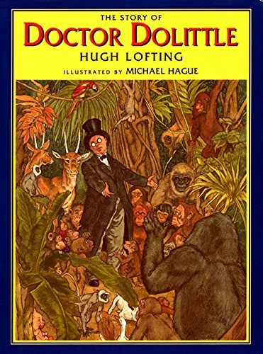The Story of Doctor Dolittle: Lofting, Hugh
