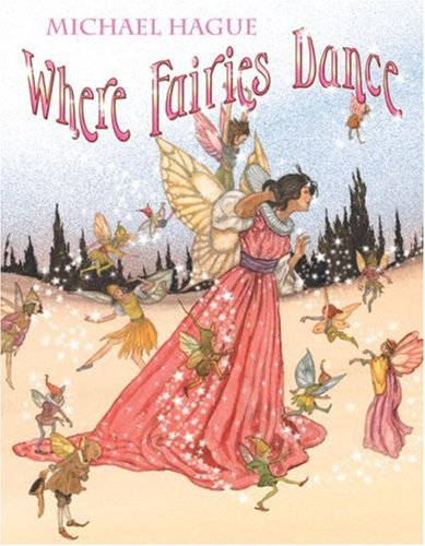 9780688140090: Where Fairies Dance