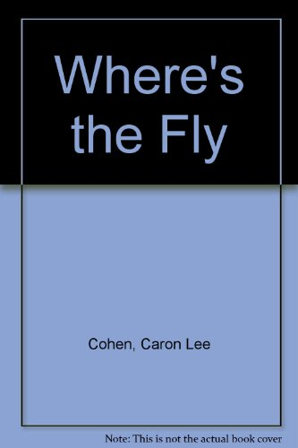 9780688140458: Where's the Fly