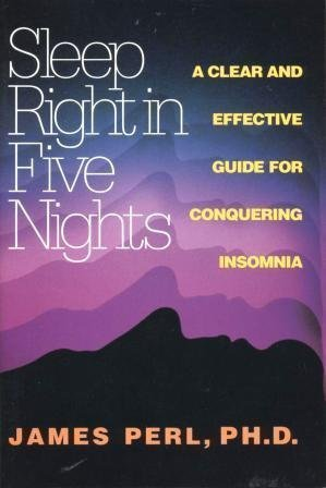 9780688140649: Sleep Right in Five Nights: A Clear and Effective Guide for Conquering Insomnia