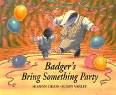 9780688140823: Badger's Bring Something Party
