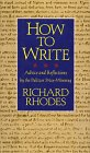 9780688140953: How to Write: Advice and Reflections