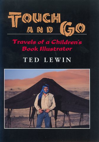 9780688141097: Touch and Go: Travels of a Children's Book Illustrator