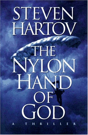 The Nylon Hand of God (068814120X) by Steven Hartov
