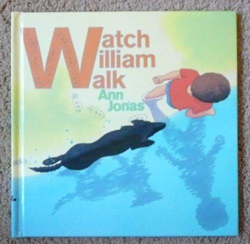 Watch William Walk: Ann Jonas
