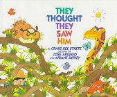 They Thought They Saw Him: Strete, Craig Kee