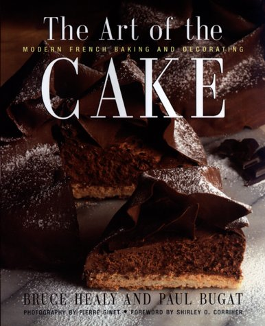 9780688141998: The Art of the Cake: Modern French Baking and Decorating