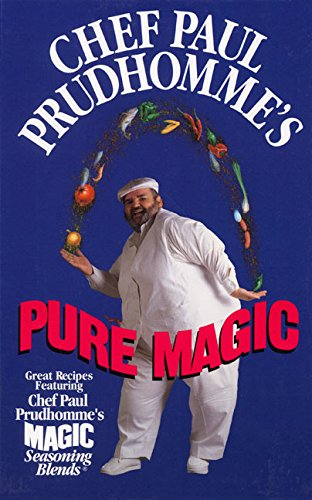 9780688142025: Chef Paul Prudhomme's Pure Magic