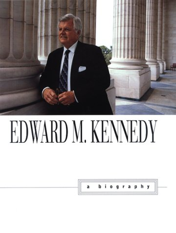 9780688142858: Edward M. Kennedy : A Biography
