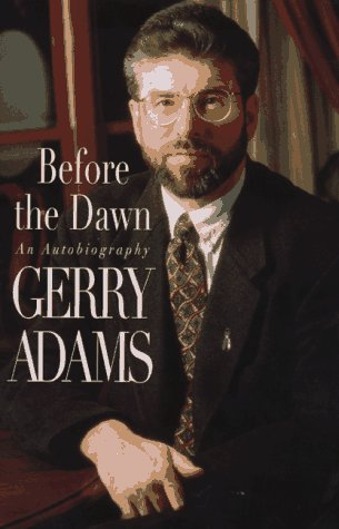Before the Dawn : An Autobiography: Adams, Gerry