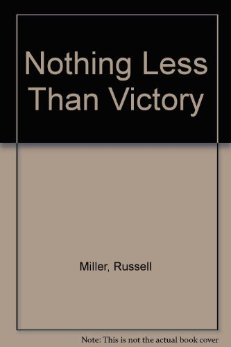 9780688143442: Nothing Less Than Victory: The Oral History of D-Day