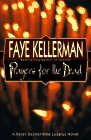 Prayers for the Dead (SIGNED AND DATED): Faye Kellerman