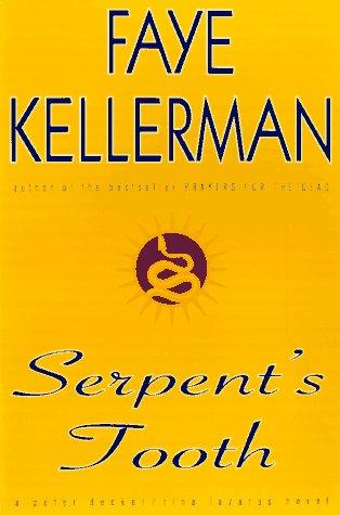 9780688143688: Serpent's Tooth: A Peter Decker/rina Lazarus Novel (Peter Decker & Rina Lazarus Novels)