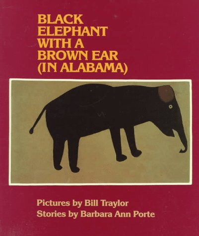 A Black Elephant With a Brown Ear (In Alabama): Porte, Barbara Ann