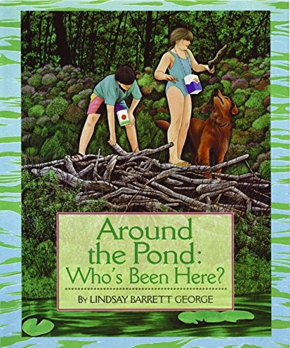 9780688143763: Around the Pond: Who's Been Here?