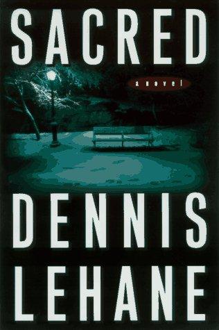 Sacred.: Lehane, Dennis.