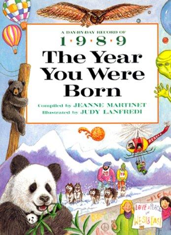 9780688143862: The Year You Were Born, 1989 (The Year You Were Born Series)