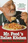 9780688143961: Mr. Food's Italian Kitchen