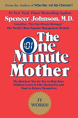 9780688144043: The One Minute Mother: The Quickest Way for You to Help Your Children Learn (One Minute Series)