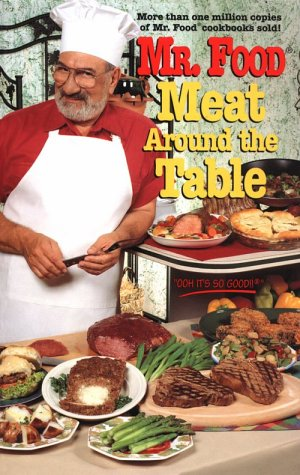 9780688144180: Mr. Food Meat Around the Table