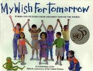 9780688144555: My Wish for Tomorrow