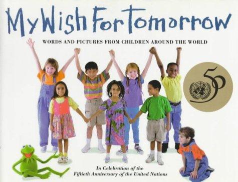 9780688144562: My Wish for Tomorrow