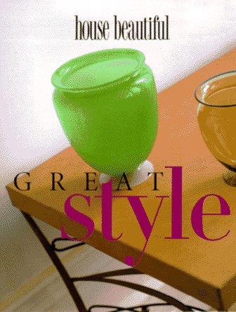 House Beautiful Great Style: Pittel, Christine