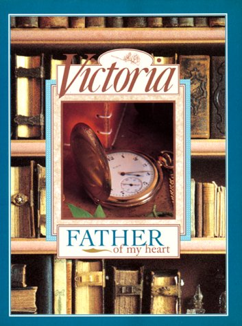 9780688144722: Victoria: Father of My Heart